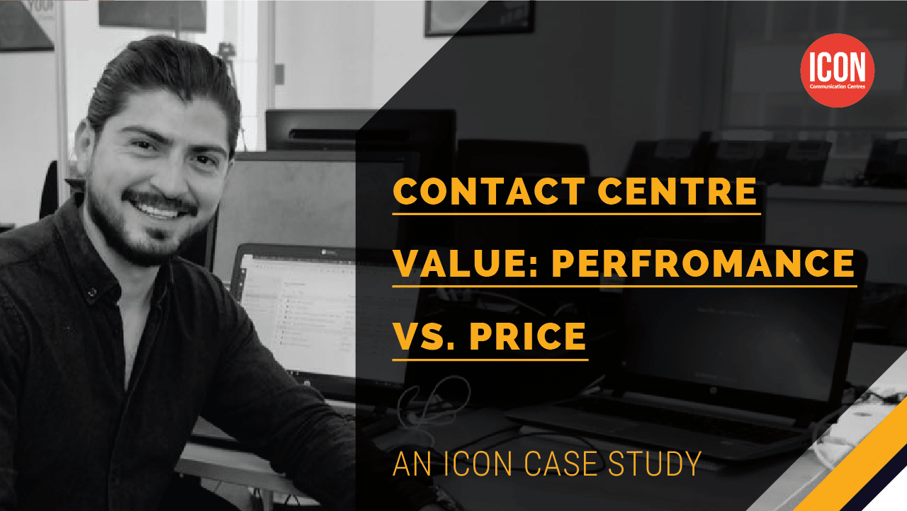 Contact Centre Value: Performance vs. Price