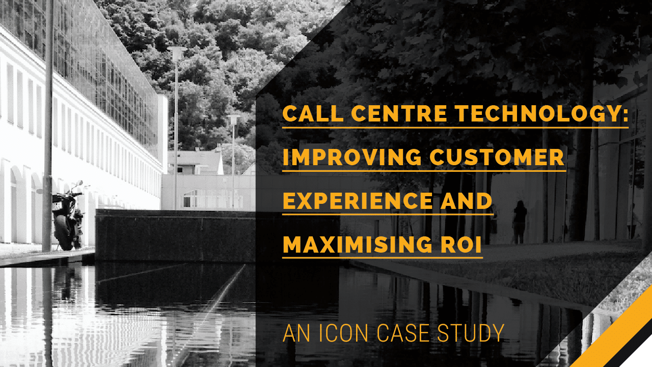 Call Centre Technology: Improving CX and Maximising ROI
