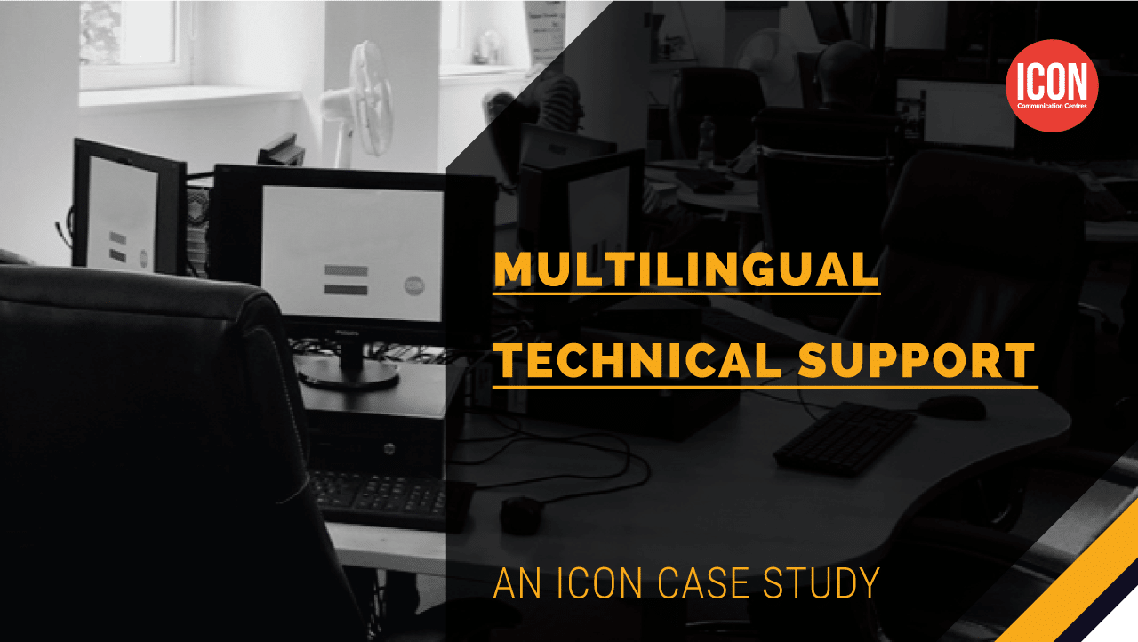 Multilingual Technical Support & Product Development
